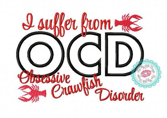 Obsessive Crawfish Disorder